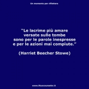 "Le lacrime più amare versate sulle tombe sono per le parole inespresse e per le azioni mai compiute (Harriet Beecher Stowe) • <a style=""font-size:0.8em;"" href=""http://www.flickr.com/photos/158938934@N02/38061160211/"" target=""_blank"">View on Flickr</a>"