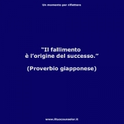 "Il fallimento è l'origine del successo. (Proverbio giapponese) • <a style=""font-size:0.8em;"" href=""http://www.flickr.com/photos/158938934@N02/37682626796/"" target=""_blank"">View on Flickr</a>"