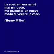 """La nostra meta non è mai un luogo, ma piuttosto un nuovo modo di vedere le cose (Henry Miller) • <a style=""""font-size:0.8em;"""" href=""""http://www.flickr.com/photos/158938934@N02/26284680729/"""" target=""""_blank"""">View on Flickr</a>"""