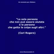 """La sola persona che non può essere aiutata è la persona che getta la colpa sugli altri (Carl Rogers) • <a style=""""font-size:0.8em;"""" href=""""http://www.flickr.com/photos/158938934@N02/38061163611/"""" target=""""_blank"""">View on Flickr</a>"""