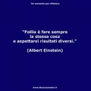 """Follia è fare sempre la stessa cosa e aspettarsi risultati diversi. (Albert Einstein ) • <a style=""""font-size:0.8em;"""" href=""""http://www.flickr.com/photos/158938934@N02/37698902942/"""" target=""""_blank"""">View on Flickr</a>"""