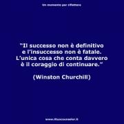 """Il successo non è definitivo, il fallimento non è fatale: ciò che conta è il coraggio di andare avanti. (Winston Churchill) • <a style=""""font-size:0.8em;"""" href=""""http://www.flickr.com/photos/158938934@N02/37730729571/"""" target=""""_blank"""">View on Flickr</a>"""