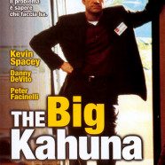 The big Kahuna – Accetta il consiglio
