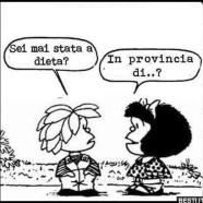 """""""Sei mai stata a dieta?"""" """"In provincia di..?"""""""
