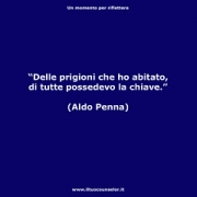 "Delle prigioni che ho abitato, di tutte possedevo la chiave. (Aldo Penna) • <a style=""font-size:0.8em;"" href=""http://www.flickr.com/photos/158938934@N02/37730095371/"" target=""_blank"">View on Flickr</a>"