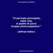 """Il pericolo principale nella vita è quello di porsi troppe preoccupazioni. (Alfred Adler) • <a style=""""font-size:0.8em;"""" href=""""http://www.flickr.com/photos/158938934@N02/37730729261/"""" target=""""_blank"""">View on Flickr</a>"""