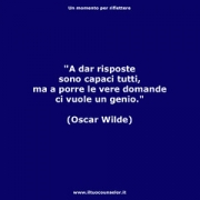 "A dar risposte sono capaci tutti, ma a porre le vere domande ci vuole un genio. (Oscar Wilde) • <a style=""font-size:0.8em;"" href=""http://www.flickr.com/photos/158938934@N02/37016840483/"" target=""_blank"">View on Flickr</a>"