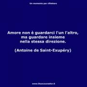 "Amore non è guardarci l'un l'altro, ma guardare insieme nella stessa direzione. (Antoine de Saint-Exupéry) • <a style=""font-size:0.8em;"" href=""http://www.flickr.com/photos/158938934@N02/37016837533/"" target=""_blank"">View on Flickr</a>"