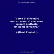 """Cerca di diventare non un uomo di successo, quanto piuttosto un uomo di valore. (Albert Einstein) • <a style=""""font-size:0.8em;"""" href=""""http://www.flickr.com/photos/158938934@N02/23835073678/"""" target=""""_blank"""">View on Flickr</a>"""