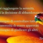 Se vuoi raggiungere la serenità prendi la decisione di abbandonare tre cose (Zen)