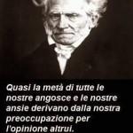 """""""Quasi la metà di tutte le nostre angosce e le nostre ansie derivano dalla nostra preoccupazione per l'opinione altrui."""" (Arthur Schopenhauer)"""