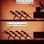 Questo è un capo questo è un leader