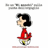 """""""Ho un MI MANCHI sulla punta dell'orgoglio"""" (Psicologa-Modena)"""