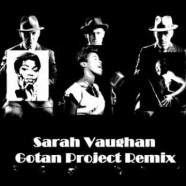 "Sarah Vaughan (Gotan Project) – ""Whatever Lola Wants"""