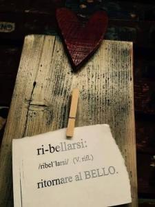 """""""Ribellarsi - ritornare al bello"""""""