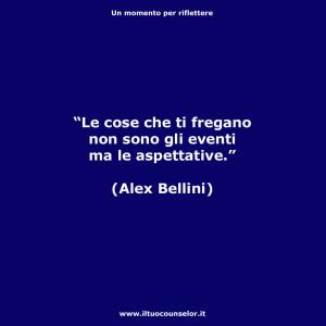 """""""Le cose che ti fregano non sono gli eventi ma le aspettative."""" (Alex Bellini)"""