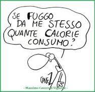"""""""Se fuggo da me stesso quante calorie consumo?"""" (Cavez)"""